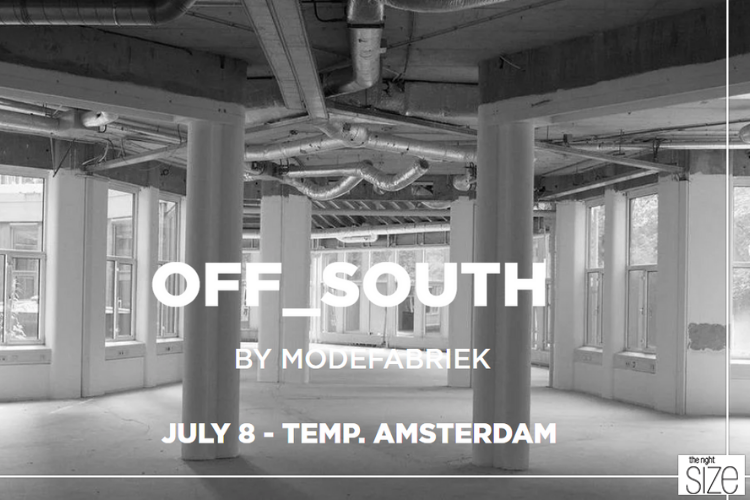 Modefabriek Lanceert OFF_SOUTH